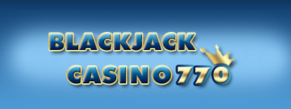 Every week, win big bonuses on Poker 770! - BLACKJACK CASINO